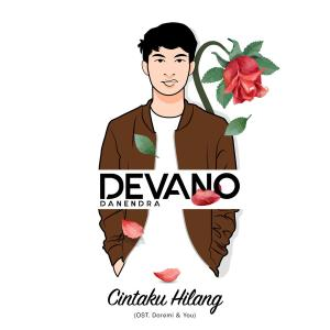 Cintaku Hilang (OST. Doremi & You) dari Devano Danendra