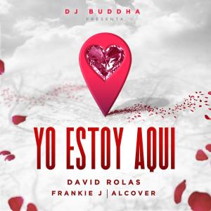 Yo Estoy Aqui (feat. Alcover & Dj Buddha)