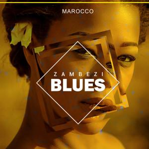Album Zambezi Blues from Marocco