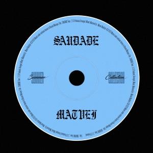 Album SAUDADE from Matveï
