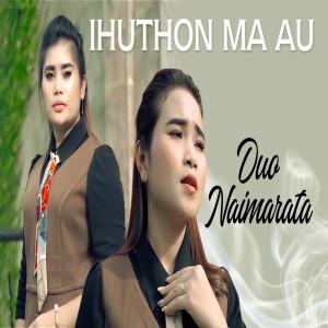 Ihuthon Ma Au dari Duo Naimarata