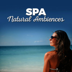 Album Spa: Natural Ambiences from SPA Music