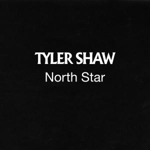 Tyler Shaw的專輯North Star
