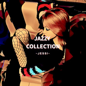 Jessi的專輯Jazzy Collection
