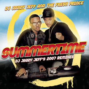 Album Summertime from DJ Jazzy Jeff & The Fresh Prince
