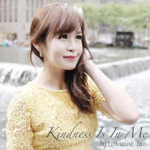 Lorraine Tan的專輯Kindness Is In Me