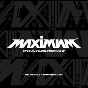 Album MAXIMUM III SPECIAL DELUXE PREMIUM EP from KC Rebell