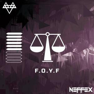 Foyf (Explicit) dari NEFFEX
