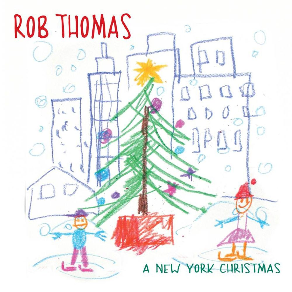 A New York Christmas (Single Version) 2002 Rob Thomas