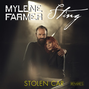 Album Stolen Car (Remixes 1) from Mylène Farmer
