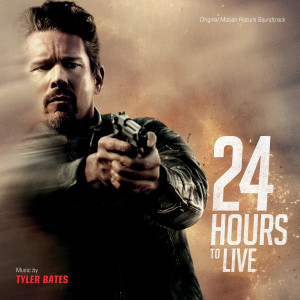 Album 24 Hours To Live from Tyler Bates