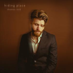 Album Hiding Place from Thomas Reid