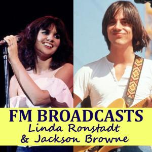 Linda Ronstadt的專輯FM Broadcasts Linda Ronstadt & Jackson Browne