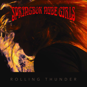 Album Rolling Thunder from Springbok Nude Girls