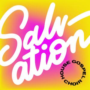Album Salvation from House Gospel Choir