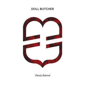 Album Dearly Beloved (Explicit) from Doll Butcher