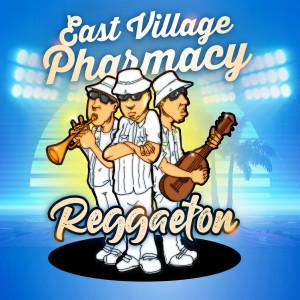 Album Reggaeton from East Village Pharmacy