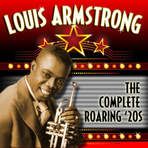 Louis Armstrong的專輯The Complete Roaring '20s