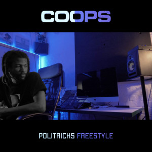 Album Politricks Freestyle from Coops