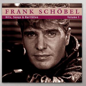 Hits, Songs & Raritäten Volume 1 2009 Frank Schöbel