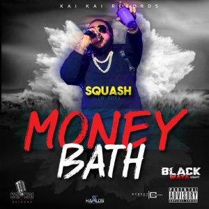 Album Money Bath (Explicit) from Squash