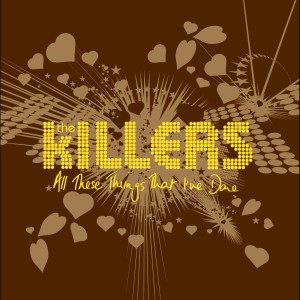 All These Things That I've Done 2005 The Killers