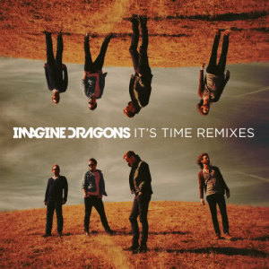 Listen to It's Time song with lyrics from Imagine Dragons