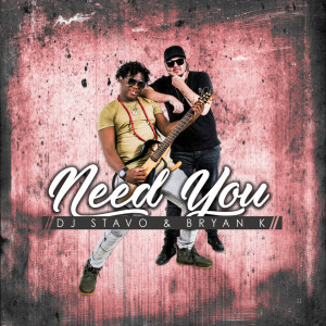 Album Need You from Bryan K
