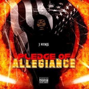 Album Pledge of Allegiance (Explicit) from J King