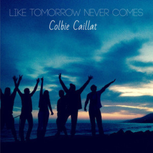 Colbie Caillat的專輯Like Tomorrow Never Comes