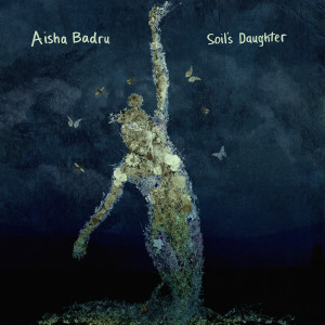 Album Soil's Daughter from Aisha Badru