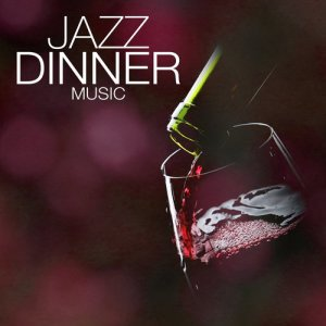 Album Jazz Dinner Music from Dining With Jazz