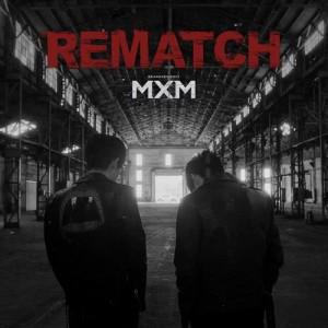 MXM (BRANDNEWBOYS)的專輯REMATCH