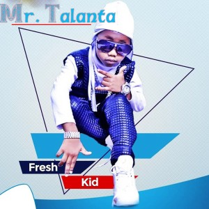 Album Mr Talanta from Fresh Kid