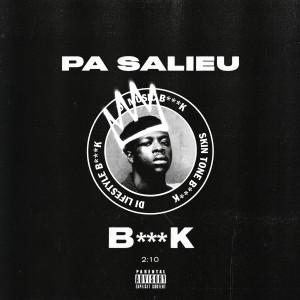 Pa Salieu的專輯B***K (Explicit)