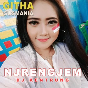 Njrengjem (Explicit) dari Githa Gusmania