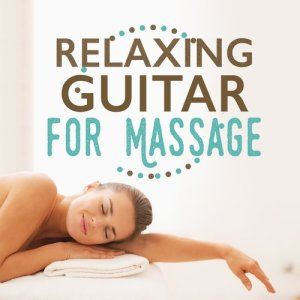 Album Relaxing Guitar for Massage from Guitar Songs