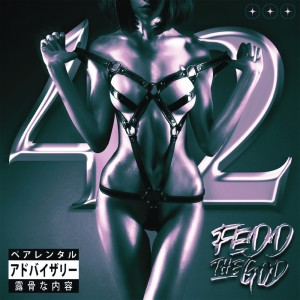 Fedd The God的專輯42 (Explicit)