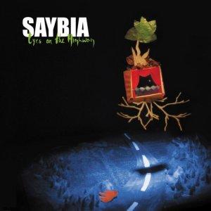 Eyes On The Highway dari Saybia