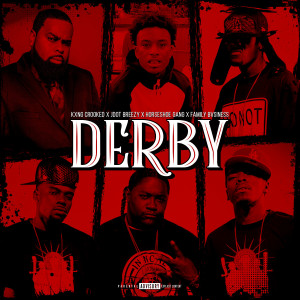 Album Derby (Explicit) from KXNG Crooked