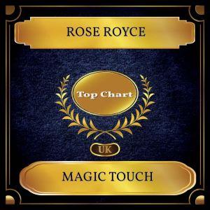 อัลบัม Magic Touch (UK Chart Top 100 - No. 43) ศิลปิน Rose Royce