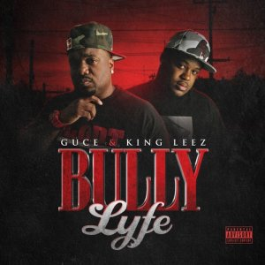 Album Bully Lyfe (Explicit) from Guce
