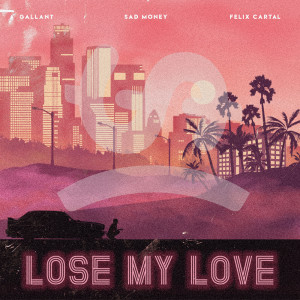 Album Lose My Love from Gallant
