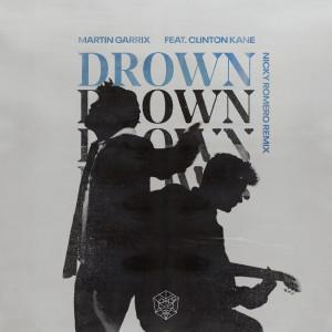 อัลบัม Drown (feat. Clinton Kane) (Nicky Romero Remix) ศิลปิน Martin Garrix