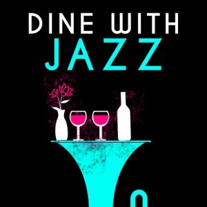 Album Dine with Jazz from Dining With Jazz