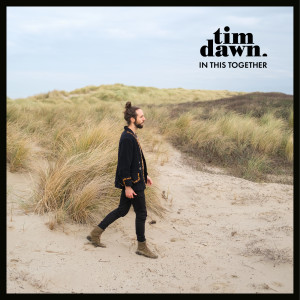 Album In This Together from Tim Dawn