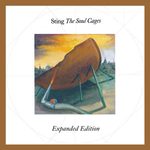 Album The Soul Cages (Expanded Edition) from Sting
