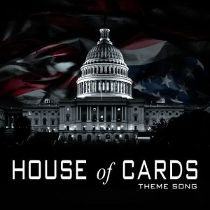 "Hollywood Movie Theme Orchestra的專輯Main Title Theme (From ""House of Cards"")"