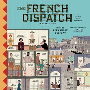 Album The French Dispatch (Original Score) from Alexandre Desplat