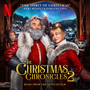 Album The Spirit of Christmas (Music from the Netflix Film The Christmas Chronicles 2) from Darlene Love